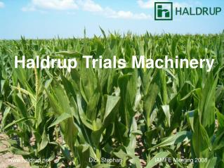 Haldrup Trials Machinery