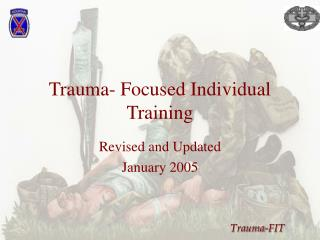 Trauma- Focused Individual Training