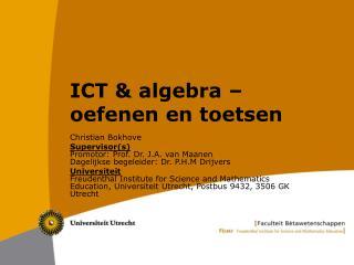 ICT & algebra � oefenen en toetsen