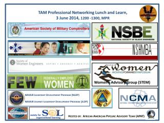 TAM Professional Networking Lunch and Learn,  3 June 2014,  1200 -1300, MPR