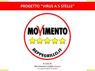 "PROGETTO ""VIRUS A 5 STELLE"""