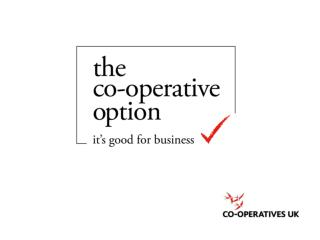 """""""A co-operative revival is underway"""" Financial Times, 2013"""