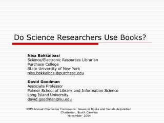 Do Science Researchers Use Books?