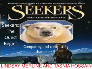 Seekers: The Quest Begins