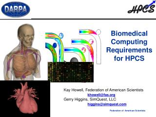 Biomedical  Computing  Requirements  for HPCS