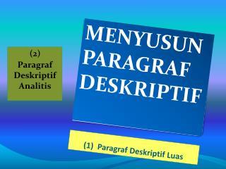 (1)   Paragraf Deskriptif Luas