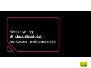 Norsk Lyd- og Blindeskriftbibliotek