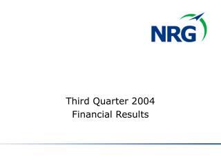 Third Quarter 2004  Financial Results