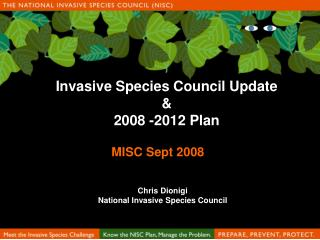 Invasive Species Council Update & 2008 -2012 Plan