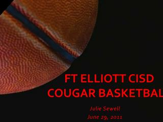 Ft Elliott CISD Cougar Basketball