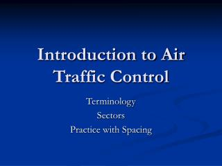 Introduction to Air Traffic Control