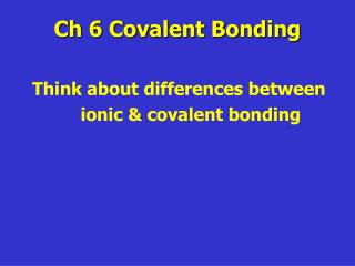 Ch 6 Covalent Bonding