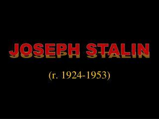 (r. 1924-1953)
