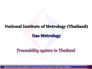National Institute of Metrology (Thailand) Gas Metrology