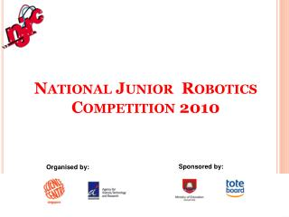 National Junior  Robotics Competition 2010