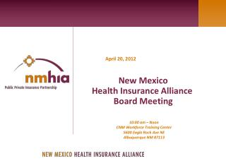 New Mexico  Health Insurance Alliance   Board Meeting