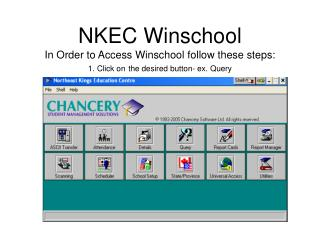 WinSchool Query 1. Click on  Query