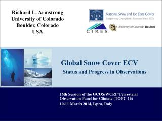 Global Snow Cover ECV S tatus and Progress in Observations