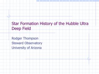 Star Formation History of the Hubble Ultra Deep Field