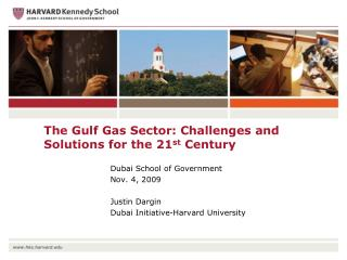 The Gulf Gas Sector: Challenges and Solutions for the 21 st  Century