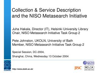 Collection & Service Description  and the NISO Metasearch Initiative