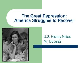The Great Depression: America Struggles to Recover