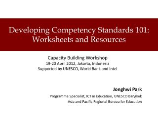 Developing Competency Standards 101: Worksheets and Resources