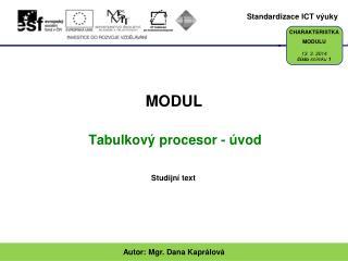 Tabulkov  procesor -  vod
