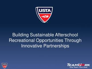 Building Sustainable Afterschool Recreational Opportunities Through Innovative Partnerships