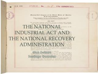 The National Industrial Act and  The National Recovery Administration