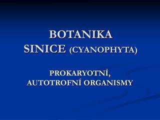 BOTANIKA SINICE CYANOPHYTA