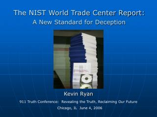 The NIST World Trade Center Report: A New Standard for Deception