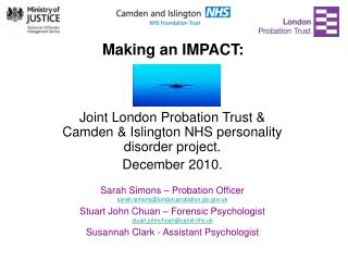 Joint London Probation Trust  Camden  Islington NHS personality disorder project. December 2010.