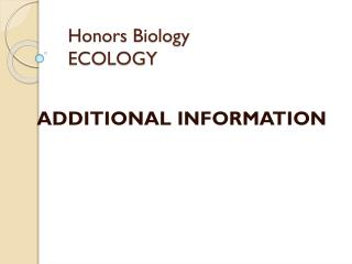 Honors Biology ECOLOGY