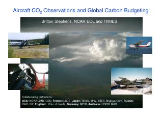 Aircraft CO 2  Observations and Global Carbon Budgeting