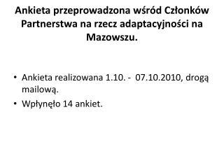 Ankieta przeprowadzona wśród Członków Partnerstwa na rzecz adaptacyjności na Mazowszu.
