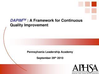 Pennsylvania Leadership Academy September 29 th  2010