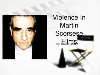 Violence In Martin Scorsese Films