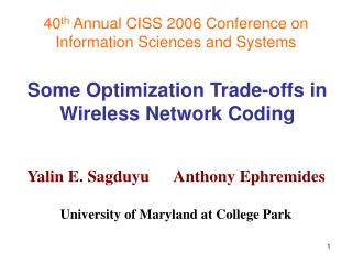 Some Optimization Trade-offs in Wireless Network Coding