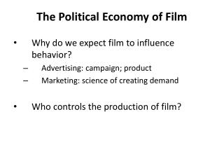 The Political Economy of Film