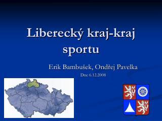 Liberecký kraj-kraj sportu
