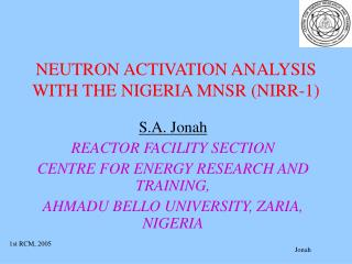 NEUTRON ACTIVATION ANALYSIS WITH THE NIGERIA MNSR (NIRR-1)