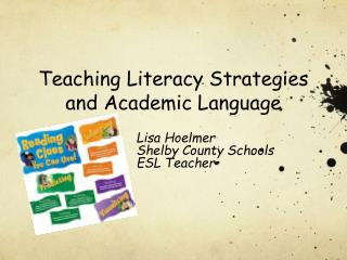 Teaching Literacy Strategies and Academic Language