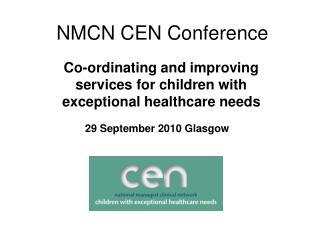 NMCN CEN Conference