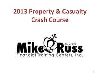 2013 Property & Casualty Crash Course