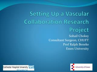 Setting Up a Vascular Collaboration Research Project