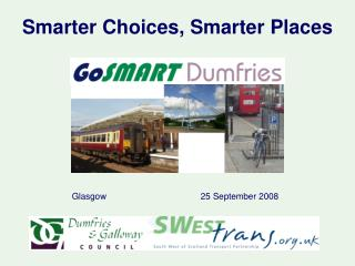 Smarter Choices, Smarter Places