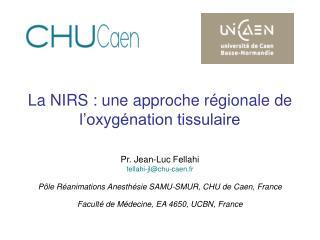 La NIRS : une approche régionale de l'oxygénation tissulaire