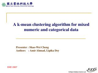 A k-mean clustering algorithm for mixed numeric and categorical data