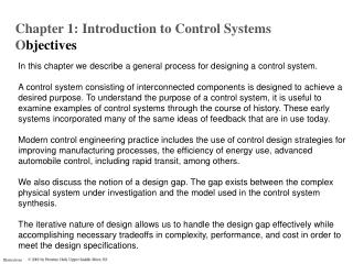 In this chapter we describe a general process for designing a control system.